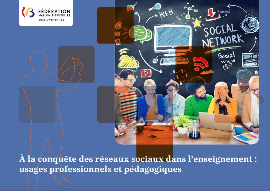 A la conquête des réseaux sociaux dans l'enseignement (Wallonie, Belgique)