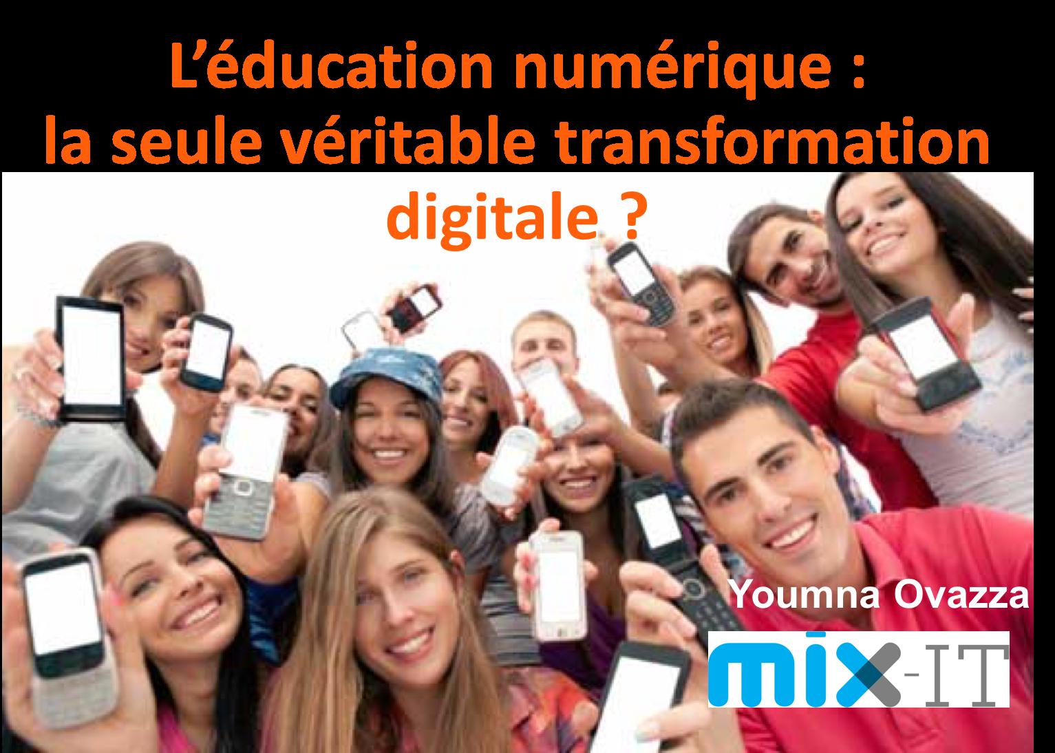 L'éducation numérique : la seule véritable transformation digitale ?